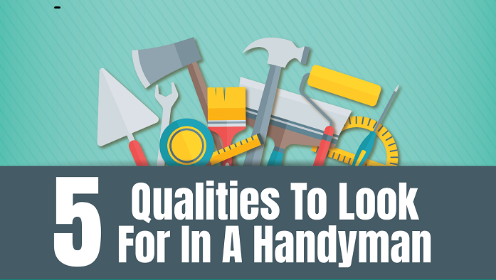 5 Qualities to Look for In a Handyman - Feat
