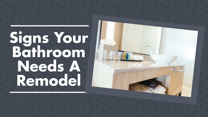 Signs Your Bathroom Needs a Remodel - Feat