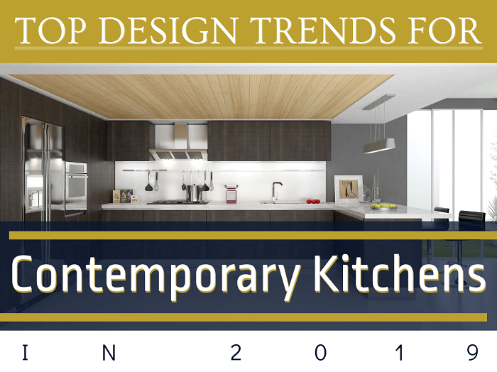 Top Design Trends for Contemporary Kitchen in 2019 - Feat
